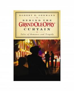 Behind the Opry Curtain Book