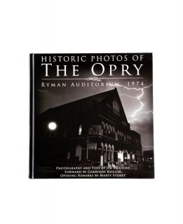 Historic Photos of The Opry Book