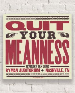 125th Quit Your Meanness Hatch Show Print