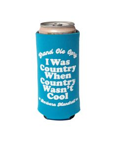 Barbara Mandrell I Was Country Teal Slim Can Coolie